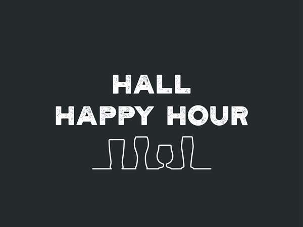 Hall Happy Hour Text with outlines of beer glasses